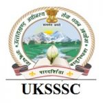 Uttarakhand Subordinate Service Selection Commission (UKSSSC)